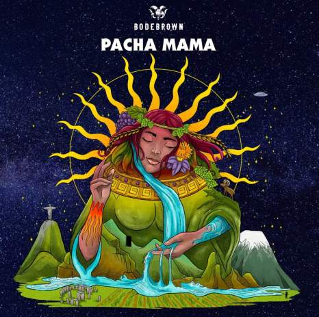 Pacha Mama - Bodebrown